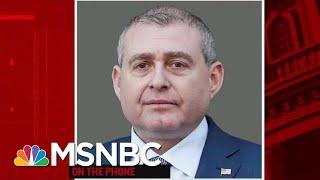 Lev Parnas Accuses Top Trump Officials Of Awareness Of Ukraine Scheme | Rachel Maddow | MSNBC
