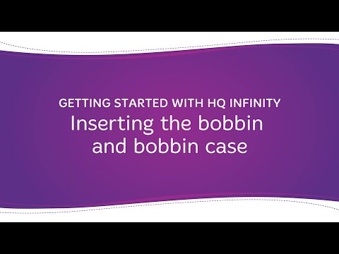 HQ Infinity - Inserting the Bobbin and Bobbin Case