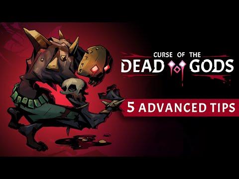 5 advanced tips de Curse of the Dead Gods