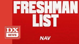 XO Rapper NAV Blasts XXL Freshman List