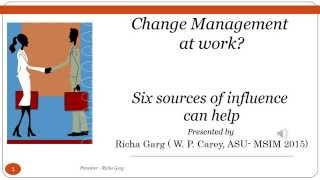Six Sources of Influence in Corporate Change Management