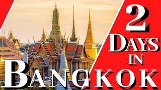 2 Days in Bangkok. Must See Places on Your First Visit in Bangkok - 2019 Thailand