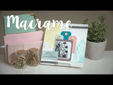 How to Make Macrame Home Decor Layout - Sizzix