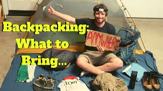 Backpacking/Hitchhiking: What to Bring | Minimalistic packing guide to a long trip.