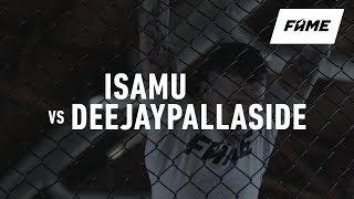 FAME MMA 3: ISAMU vs DEEJAYPALLASIDE (Zapowiedź)