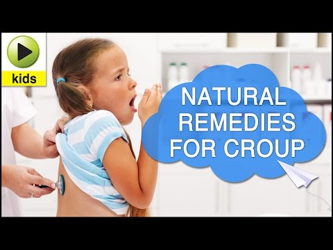 Video Kids Health: Croup - Natural Home Remedies for Croup