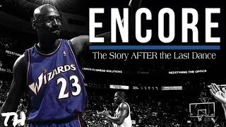Encore: The Story of Michael Jordan's REAL Last Dance