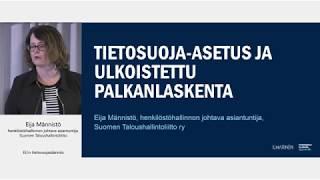 Eija Männistö: EU:n tietosuoja-asetus ja ulkoistettu palkanlaskenta