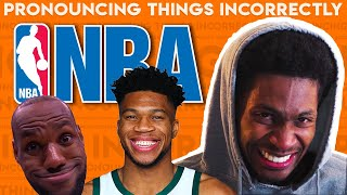 Pronouncing Things Incorrectly: NBA Edition! | Chaz Smith