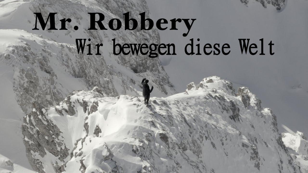Mr. Robbery – Wir bewegen diese Welt
