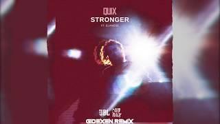Quix & Elanese   Stronger (Gidexen Remix)