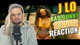 Jennifer Lopez & Bad Bunny   Te Guste | REACTION
