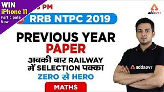 7:55 PM - RRB NTPC 2019 - Maths - Previous Year Paper