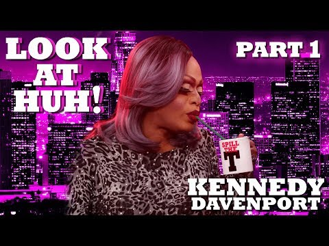 KENNEDY DAVENPORT On Look At Huh! - Part 1 | Hey Qween Mp3