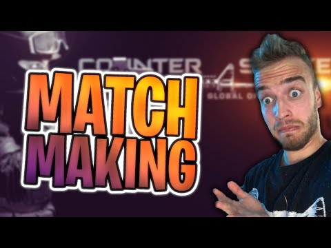 MATCH MAKING CS:GO!