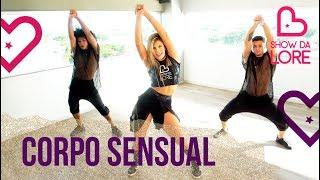 Gambar cover Corpo Sensual - Pabllo Vittar (Feat. Mateus Carrilho) - Lore Improta   Coreografia