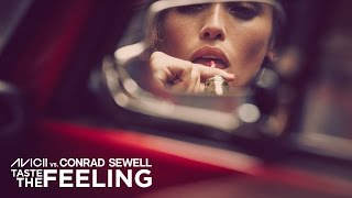 Avicii, Conrad Sewell - Taste The Feeling