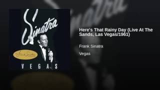 Here's That Rainy Day (Live At The Sands, Las Vegas/1961)