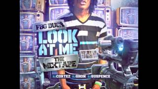 FBG Duck - 'Right Now' (Look At Me)