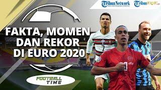FOOTBALL TIME: Fakta, Momen dan Rekor di Euro 2020