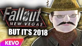 Fallout New Vegas But Its 2018