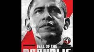 Fall Of The Republic - The Presidency Of Barack Obama