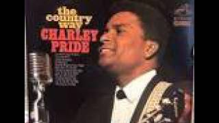 Charley Pride Life Turned Her That Way