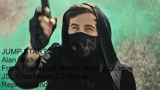 Jump Start Alan Walker From The Album Walker Racing League JSL Free Music 2 0 Remix