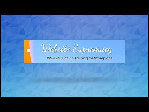 Website Supremacy - Website design - video tutorials- Get in now! Top notch training