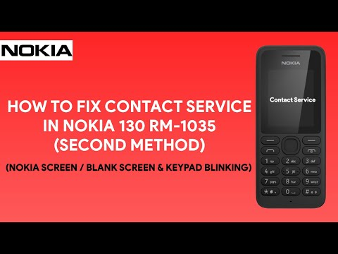 How To Fix Contact Service in Nokia 130 RM-1035 (Second Method) - [romshillzz]