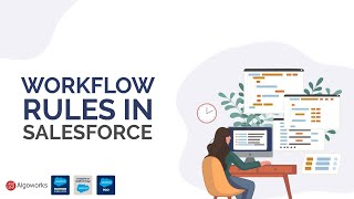 How To Create Workflow Rules In Salesforce | Salesforce Workflow Rules