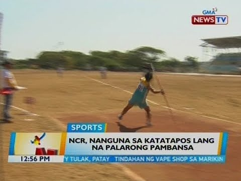 [GMA] BT: NCR, nanguna sa katatapos lang na Palarong Pambansa