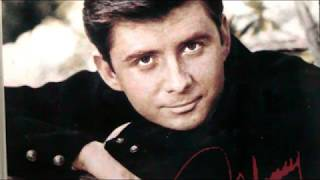 You can't never stop me loving you     ------      Johnny Tillotson
