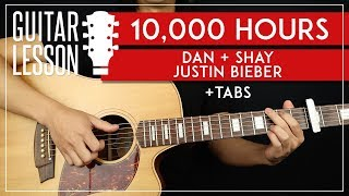 10000 Hours Guitar Tutorial 🎸 Day + Shay Justin Bieber Guitar Lesson  Chords + TAB 