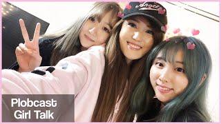 [Plobcast] Girl Talk & Past Relationships ~ AngelsKimi AriaSaki Starsmitten