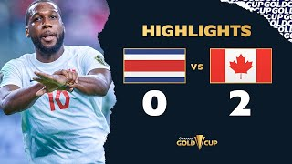Highlights: Costa Rica 0-2 Canada - Gold Cup 2021