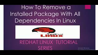 How To Remove an Installed Package With All Dependencies In Linux
