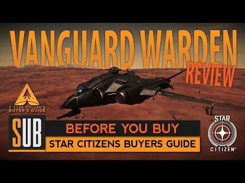 Aegis Vanguard Warden | A Star Citizen's Buyer's Guide | Alpha 3.6