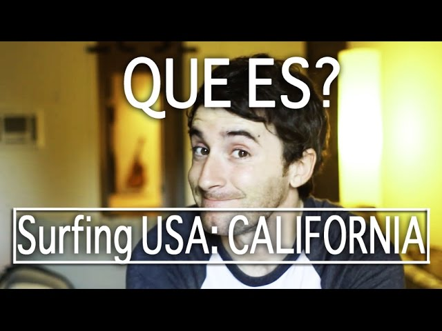 QUE ES Surfing USA: California? - LuzuVlogs