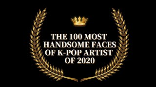 The Most Handsome Faces of K-POP Artist of 2020