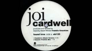 Joi Cardwell / Found Love (Frankie's Classic Instrumental)