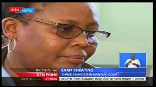 KTN Prime: KCSE culprits get charged in Nyeri court for examination material tampering, 8/11/16
