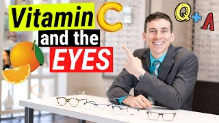 Is Vitamin C Good For The Eyes? - Eye Doctor Q & A