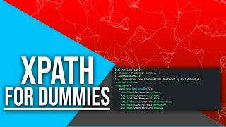 XPath Tutorial For Dummies [New Version Available!]