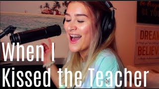"""When I Kissed the Teacher"" from Mamma Mia, Here We Go Again! | Cover by Julia Arredondo"