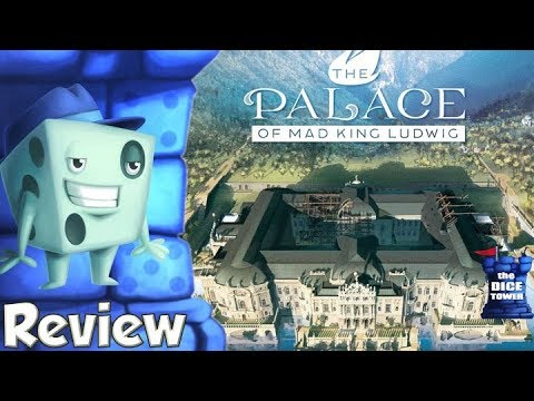The Palace of Mad King Ludwig Review - with Tom Vasel