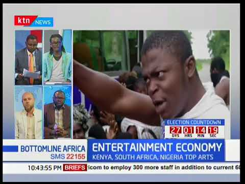Bottomline Africa: Kenya, South Africa and Nigeria top African entertainment