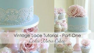 Vintage Lace Tutorial - Part One