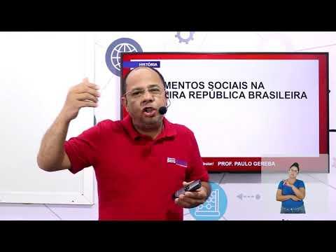 Aula 12 | Movimentos sociais na Primeira República - Parte 01 de 03 - História