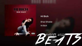 "BHAD BHABIE ""Hi Bich / Whachu Know"" (HW BEATS REMAKE) 2018 FL STUDIO"